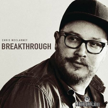 Chris McClarney - Breakthrough (Live) (2018) FLAC
