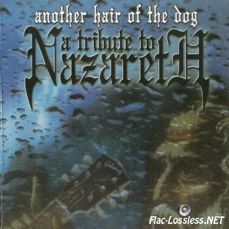 VA - Another Hair Of The Dog - A Tribute To Nazareth (2001) APE (image + .cue)