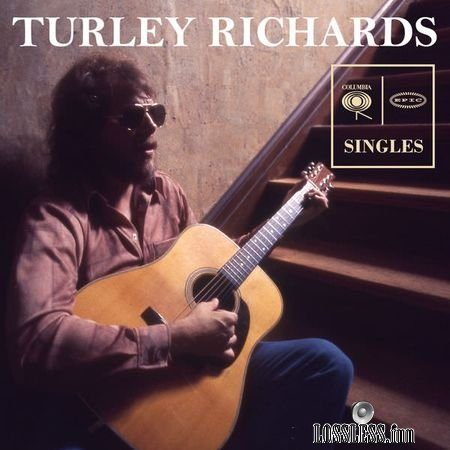 TURLEY RICHARDS - Columbia and Epic Singles (2018) (24bit Hi-Res) FLAC