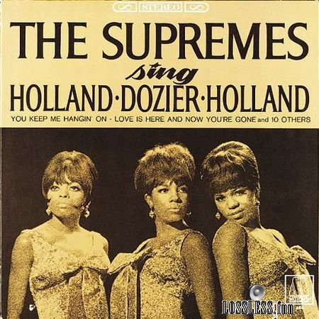 The Supremes - The Supremes Sing Holland-Dozier-Holland (2018) (Expanded Edition) FLAC