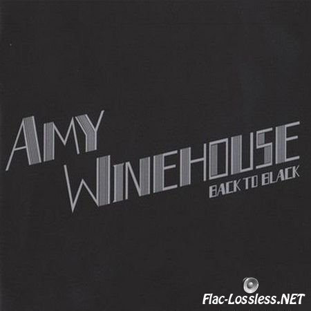 Amy Winehouse - Back To Black (Deluxe Edition) (2007) FLAC (image + .cue)