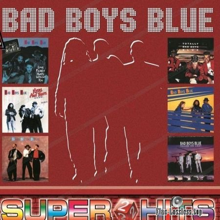 Bad Boys Blue - Super Hits 2 (2018) (Vinyl) WV (image + .cue)
