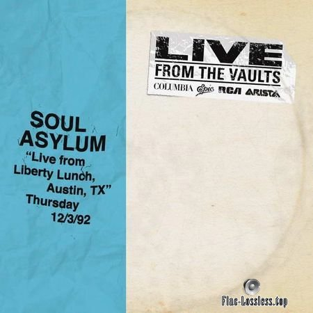 Soul Asylum - Live From Liberty Lunch, Austin, TX, December 3, (1992, 2018) FLAC (tracks)