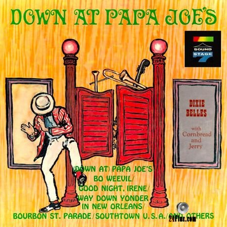 The Dixie Belles - Down at Papa Joes (1963, 2018) (24bit Hi-Res) FLAC
