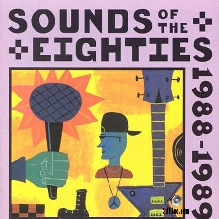 VA - Sounds Of The Eighties The Rolling Stone Collection 1988-1989 (1995) FLAC (tracks + .cue)