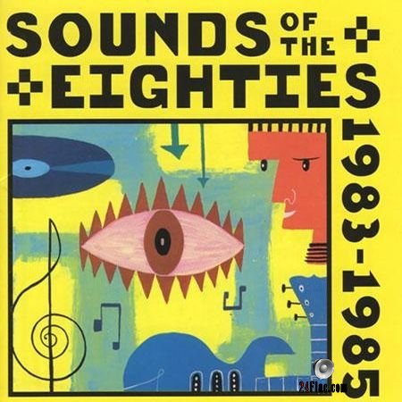VA - Sounds Of The Eighties The Rolling Stone Collection 1983-1985 (1995) FLAC (tracks + .cue)
