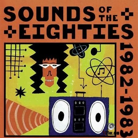 VA - Sounds Of The Eighties The Rolling Stone Collection 1982-1983 (1995) FLAC (tracks + .cue)
