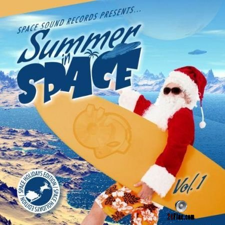 VA - Summer In Space Vol. 1 (2018) FLAC (tracks)