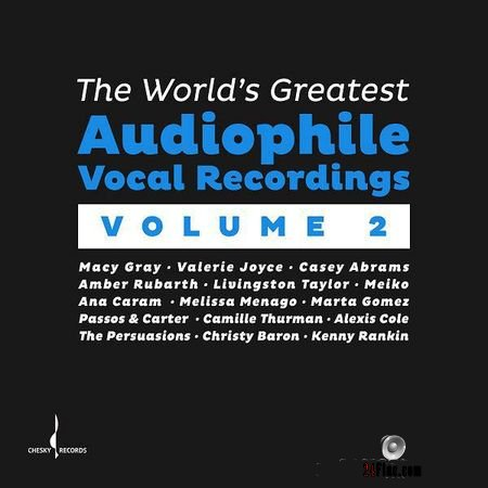 VA - The Worlds Greatest Audiophile Vocal Recordings Vol. 2 (2018) (24bit Hi-Res) FLAC