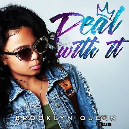 Brooklyn Queen - Deal With It (2018) [Single] FLAC
