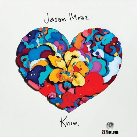 Jason Mraz - Know. (2018) (24bit Hi-Res) FLAC