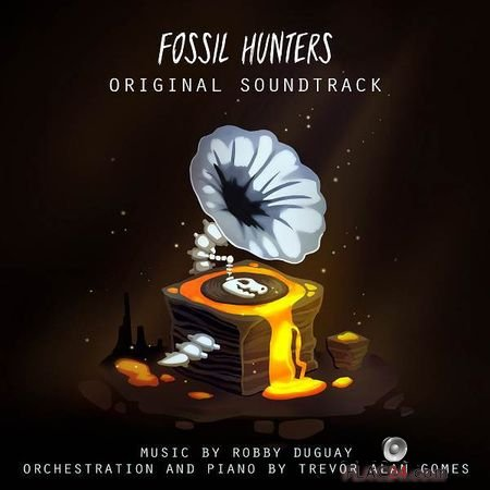 Robby Duguay and Trevor Alan Gomes - Fossil Hunters (Original Game Soundtrack) (2018) FLAC