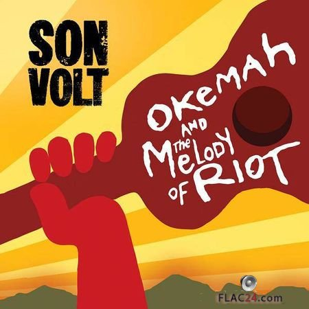 Son Volt - Okemah and the Melody of Riot (2018) FLAC