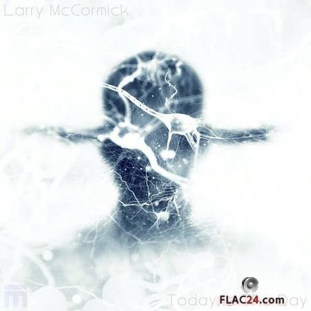 Larry McCormick - Today Is the Day (2018) FLAC