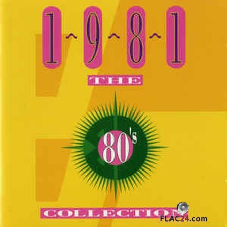 VA - The 80's Collection 1981 (1993) FLAC