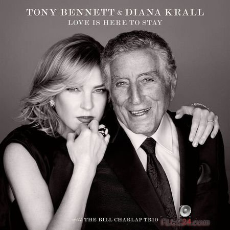 Tony Bennett and Diana Krall - Love Is Here To Stay (2018) FLAC