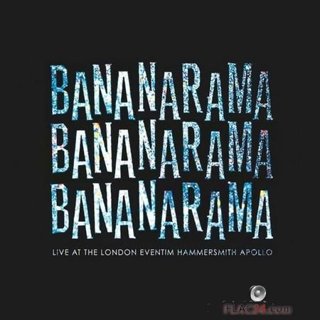 Bananarama - Live at the London Eventim Hammersmith Apollo (2018) FLAC (tracks)