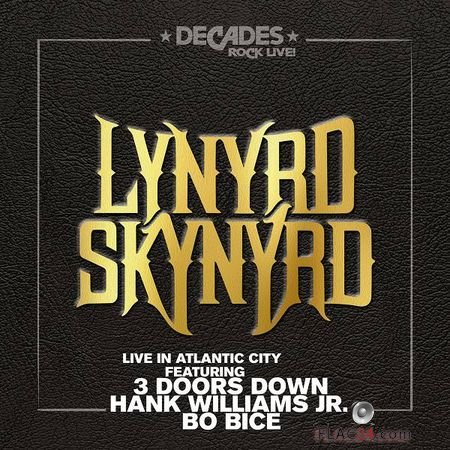 Lynyrd Skynyrd - Live in Atlantic City (2018) (24bit Hi-Res) FLAC