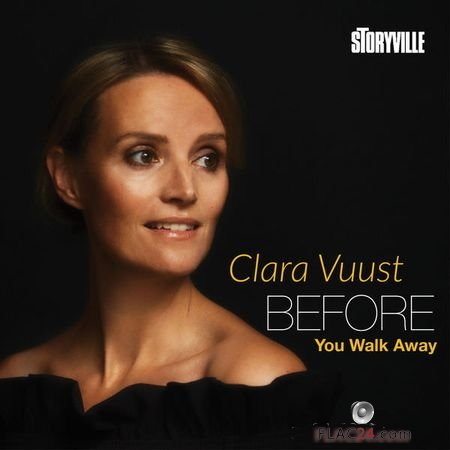Clara Vuust - Before You Walk Away (2018) (24bit Hi-Res) FLAC