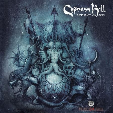 Cypress Hill - Elephants on Acid (2018) FLAC