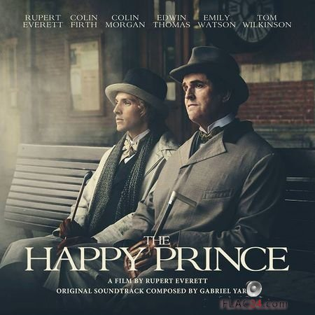 Gabriel Yared – The Happy Prince (Original Motion Picture Soundtrack) (2018) (24bit Hi-Res) FLAC