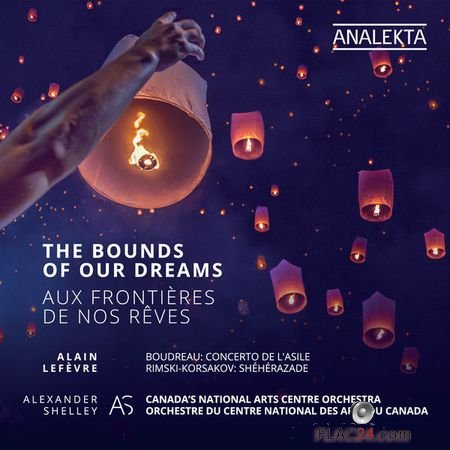 Canadas National Arts Centre Orchestra – The Bounds of our Dreams (2018) (24bit Hi-Res) FLAC