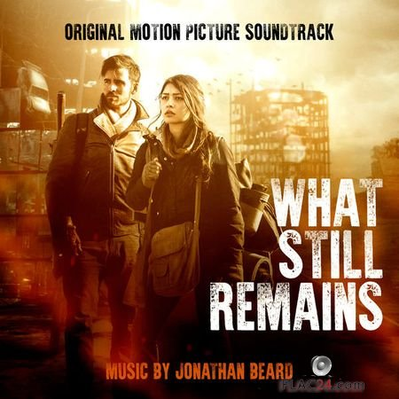 Jonathan Beard – What Still Remains (Original Motion Picture Soundtrack) (2018) (24bit Hi-Res) FLAC