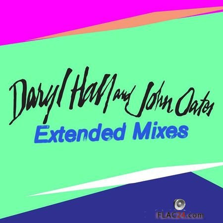 Daryl Hall and John Oates – Extended Mixes (2018) FLAC