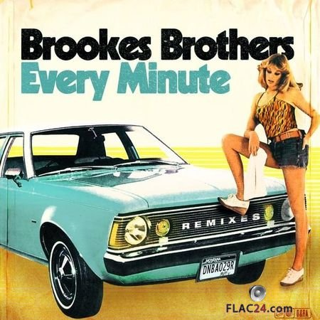 Brookes Brothers - Every Minute (Remixes) (2018) FLAC (tracks)