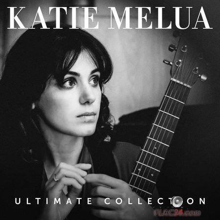 Katie Melua – Ultimate Collection (2018) FLAC