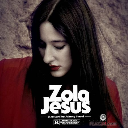 Zola Jesus and Johnny Jewel – Wiseblood (Johnny Jewel Remixes) (2018) FLAC