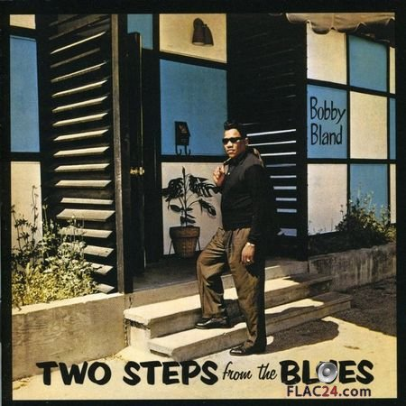 Bobby Blue Bland - Two Steps from the Blues (2001) FLAC