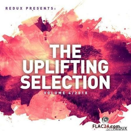 VA - Redux Presents: The Uplifting Selection Vol 4: 2018 (2018) FLAC (tracks)