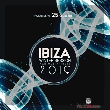 VA - Ibiza Winter Session 2019 (25 Progressive Clubbers) (2018) FLAC