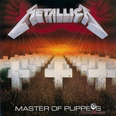 Metallica - Master of Puppets (1986, 2017) FLAC (image + .cue)