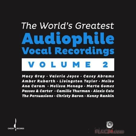VA - The World's Greatest Audiophile Vocal Recordings Vol. II (2018) (24bit Hi-Res) FLAC (tracks)
