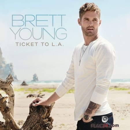 Brett Young – Ticket To L.A. (2018) FLAC