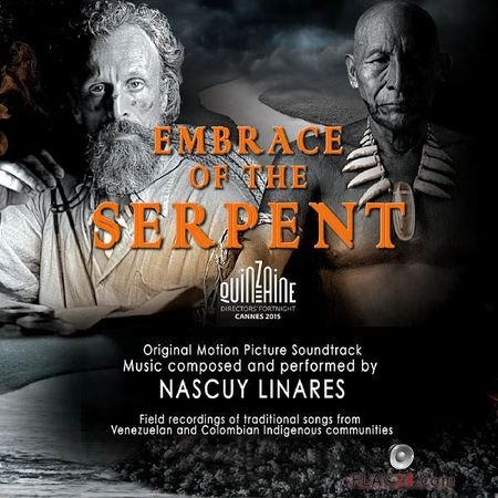 Nascuy Linares - Embrace of the Serpent (Original Motion Picture Soundtrack) (2016) FLAC