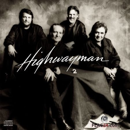 Willie Nelson, Johnny Cash, Waylon Jennings, Kris Kristofferson – Highwayman 2 (1990, 2018) (24bit Hi-Res) FLAC