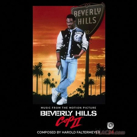 VA - Beverly Hills Cop II (Music From The Motion Picture) (1987, 2016) [Limited Edition] FLAC