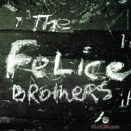 The Felice Brothers – The Felice Brothers (Bonus Track Edition) (2018) FLAC