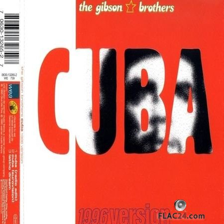 Gibson Brothers - Cuba 1996 Version (1995) FLAC (tracks + .cue)