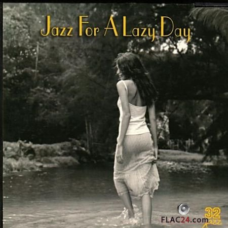 VA - Jazz for a Lazy Day (1999) FLAC (tracks + .cue)
