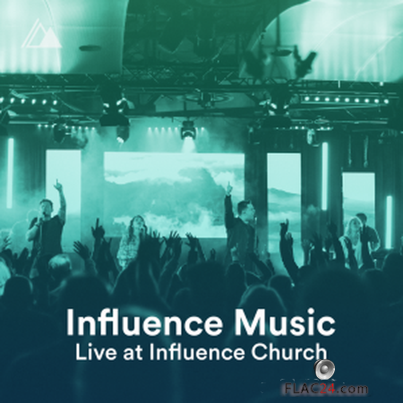 Influence Music - Live At Influence Church (2019) FLAC