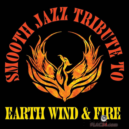 Smooth Jazz All Stars - Smooth Jazz Tribute to Earth, Wind & Fire (2015) FLAC (tracks)