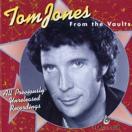 Tom Jones - From The Vaults (1998) FLAC (tracks + .cue)