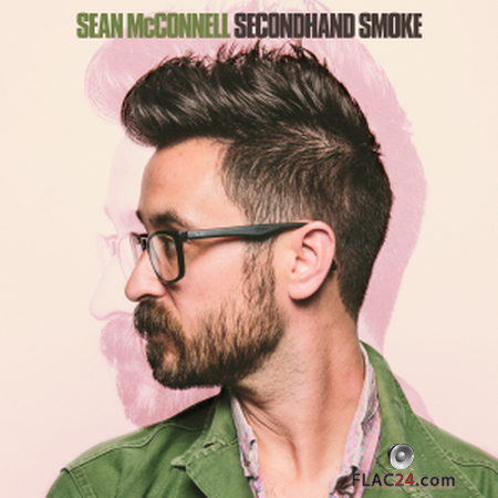 Sean McConnell - Secondhand Smoke (2019) FLAC