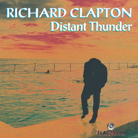 Richard Clapton - Distant Thunder (Remastered) (1993) FLAC