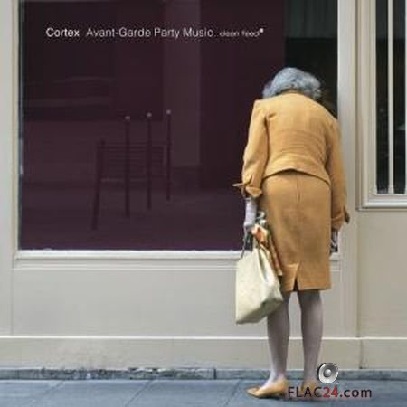 Cortex - Avant-Garde Party Music (2017) (24bit Hi-Res) FLAC