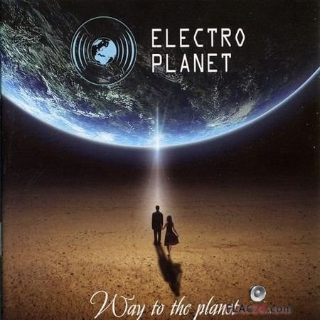 Electro Planet - Way to the Planet (2014) FLAC (tracks)